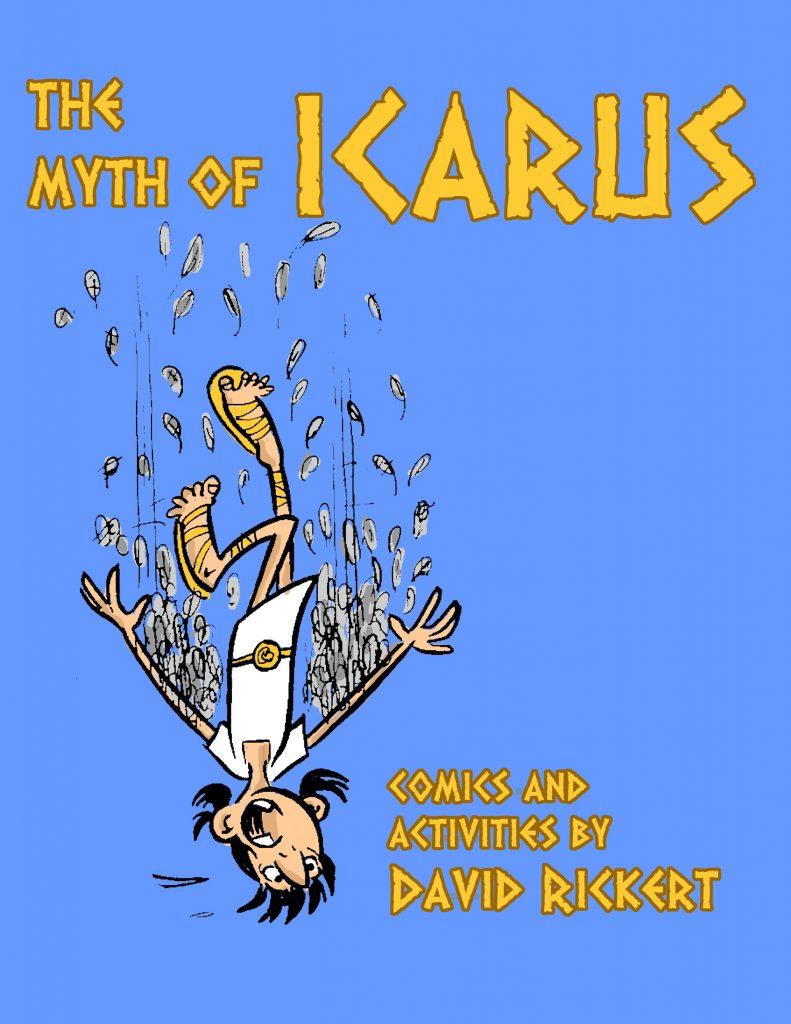 Comic Myths: Icarus - David Rickert