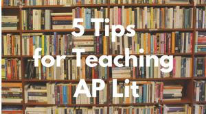 Tips for Teaching AP Lit